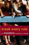 Break Every Rule (Insiders, #4)