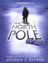 The North Pole Was Here: Puzzles and Perils at the Top of the World (New York Times)