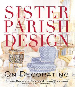Sister Parish Design: On Decorating