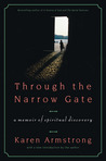 Through the Narrow Gate: A Memoir of Spiritual Discovery