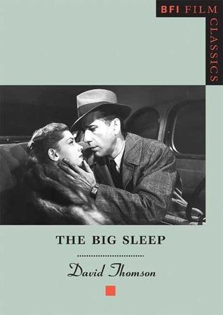 the big sleep bfi film classics