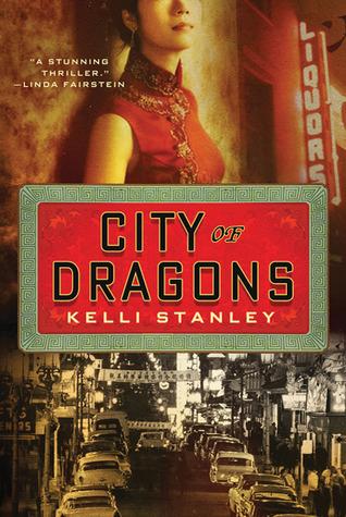 City of dragons: a miranda corbie mystery by Kelli Stanley