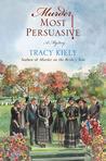 Murder Most Persuasive (An Elizabeth Parker Mystery, #3)