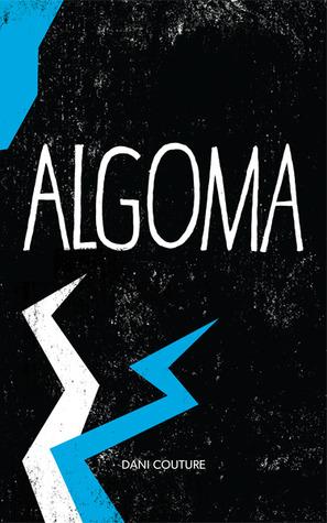 Algoma by Dani Couture