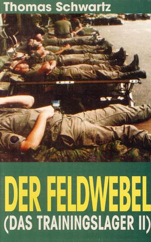 Der Feldwebel (Das Trainingslager, #2)