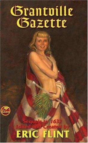 Grantville Gazette, Volume I (Grantville Gazette, #1)