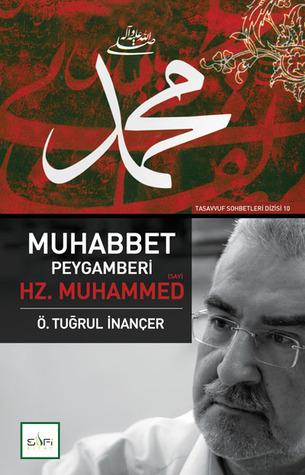 Muhabbet Peygamberi Hz.Muhammed (sav)