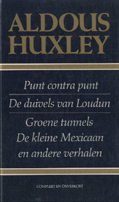 Punt contra punt / De duivels van Loudon / Groene tunnels / De kleine Mexicaan / en andere verhalen