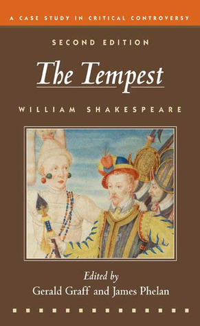 The Tempest: A Case Study in Critical Controversy