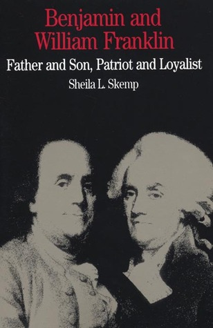benjamin-and-william-franklin-father-and-son-patriot-and-loyalist