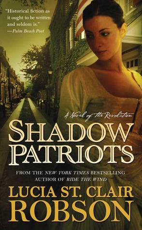 shadow-patriots-a-novel-of-the-revolution