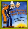 One Potato, Two Potato by Cynthia C. DeFelice