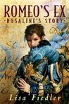 Romeo's Ex: Rosaline's Story