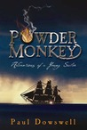 Powder Monkey (Adventures of a Young Sailor)