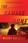 The Damage Done (Lily Moore Mystery, #1)