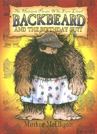 Backbeard and the Birthday Suit by Matthew McElligott