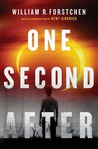 One Second After by William R. Forstchen