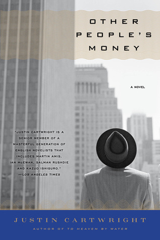 Other People's Money by Justin Cartwright