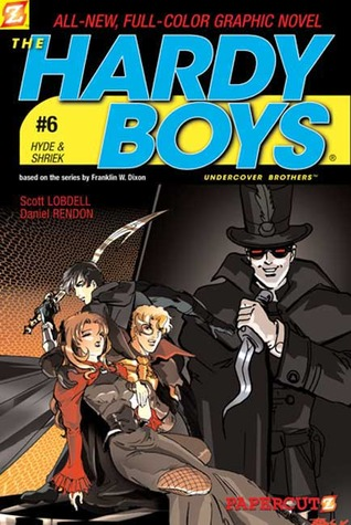 The Hardy Boys: Undercover Brothers, #6: Hyde & Shriek