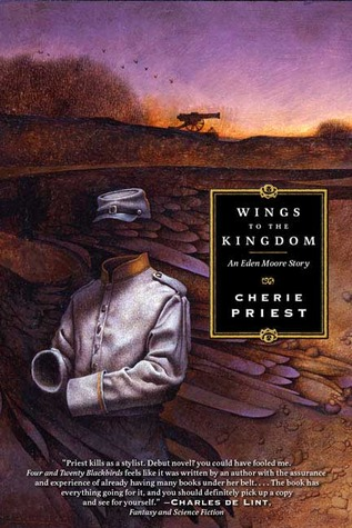 Wings to the Kingdom by Cherie Priest