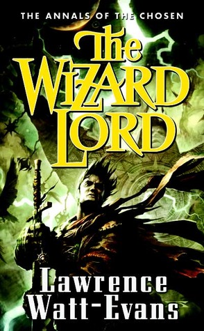 The Wizard Lord by Lawrence Watt-Evans