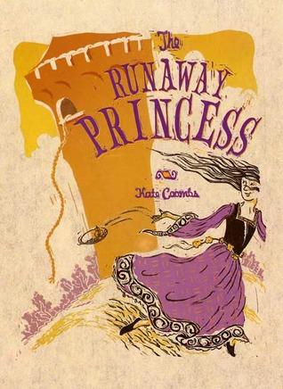 The Runaway Princess (Runaway Princess, #1)