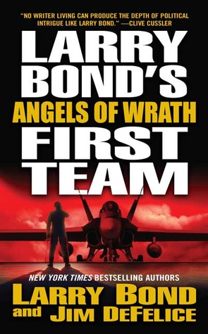 Angels of Wrath by Larry Bond