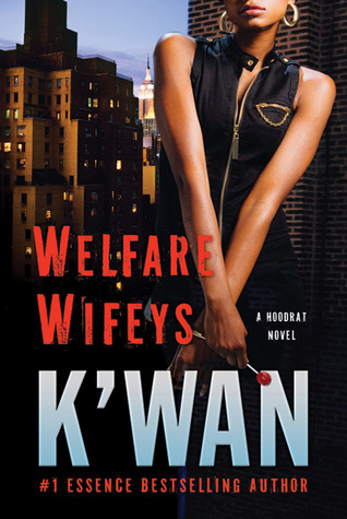 Ebook Welfare Wifeys by K'wan DOC!