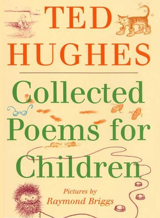 Collected Poems for Children by Ted Hughes