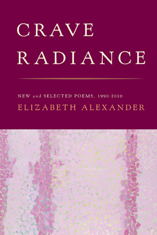 crave-radiance-new-and-selected-poems-1990-2010