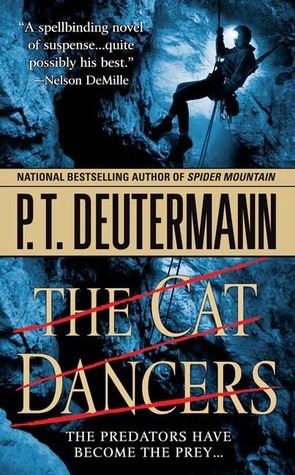 The Cat Dancers by P.T. Deutermann