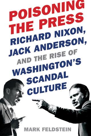 Poisoning the Press by Mark Feldstein