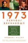1973 Nervous Breakdown by Andreas Killen