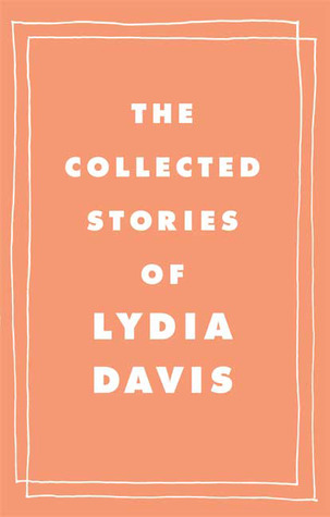 The collected stories by lydia davis 6670287 fandeluxe Images
