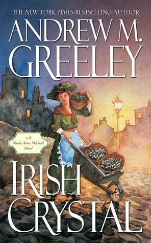 Irish Crystal by Andrew M. Greeley