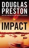 Impact by Douglas Preston