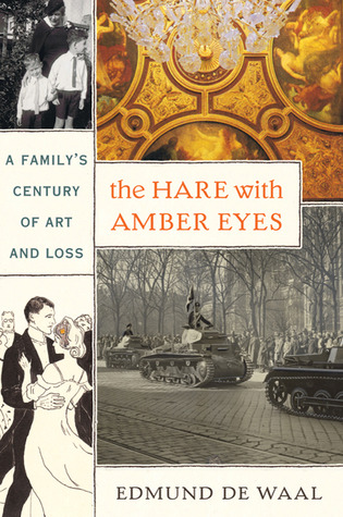 The Hare With Amber Eyes: A Family's Century of Art and Loss (Hardcover)