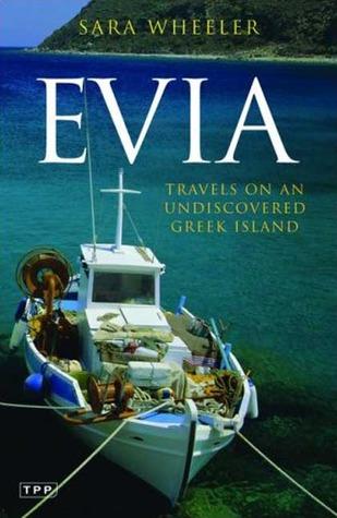 Evia by Sara Wheeler