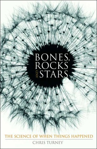 Ebook Bones, Rocks and Stars: The Science of When Things Happened by Chris Turney PDF!