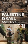 The Palestine-Israel Conflict: A Basic Introduction