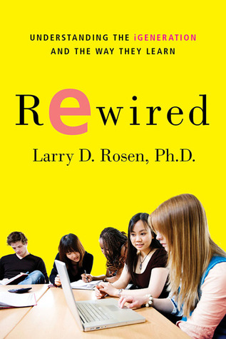 Rewired by Larry D. Rosen