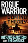 Domino Theory (Rogue Warrior, #15)