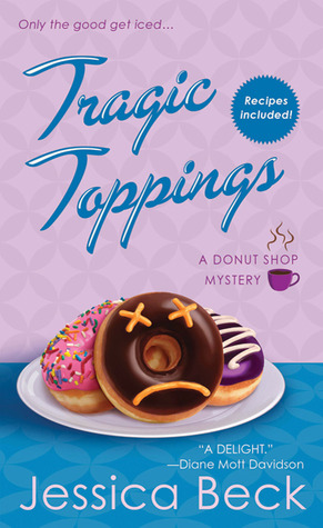 Tragic Toppings (Donut Shop Mystery, #5)