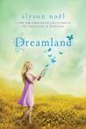 Dreamland (Riley Bloom, #3)