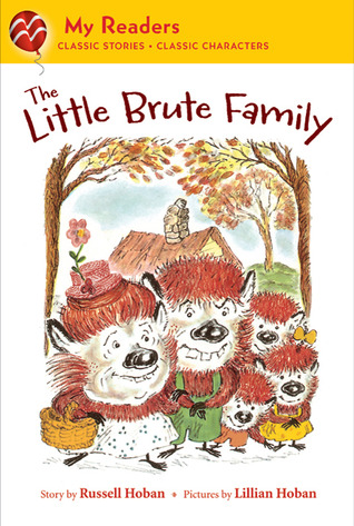 The Little Brute Family (My Readers)