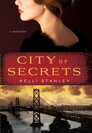 City of Secrets by Kelli Stanley