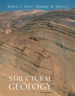 Structural Geology by Robert J. Twiss