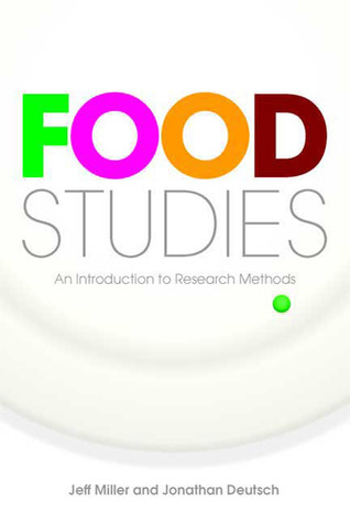 Food Studies: An Introduction to Research Methods