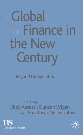 Global Finance in the New Century: Beyond Deregula...