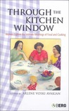 Through the Kitchen Window: Women Explore the Intimate Meanings of Food and Cooking